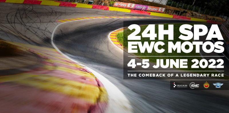24H SPA EWC MOTOS – MOTORCYCLE ENDURANCE TO RETURN TO SPA-FRANCORCHAMPS ON 4 AND 5 JUNE 2022